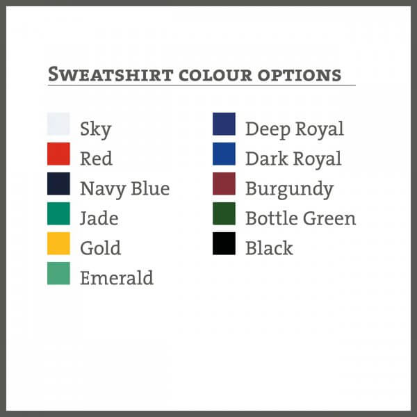 Sweatshirt colours available